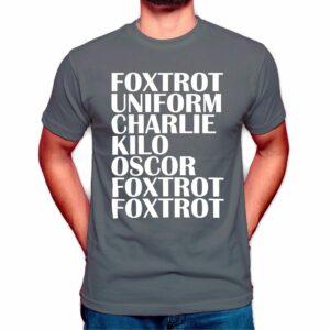 foxtrot uniform charlie kilo oscar t shirt