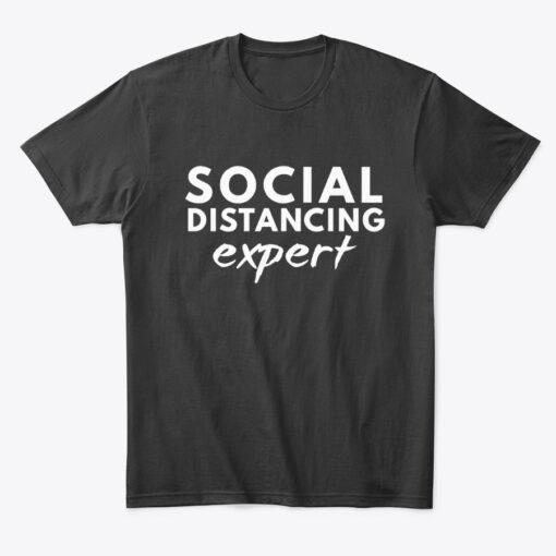 social distancing expert t shirt